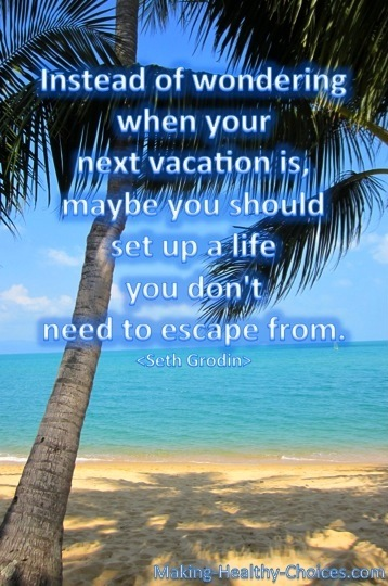 Life NOT Vacation