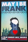 MAY I BE FRANK movie Frank Ferrrante
