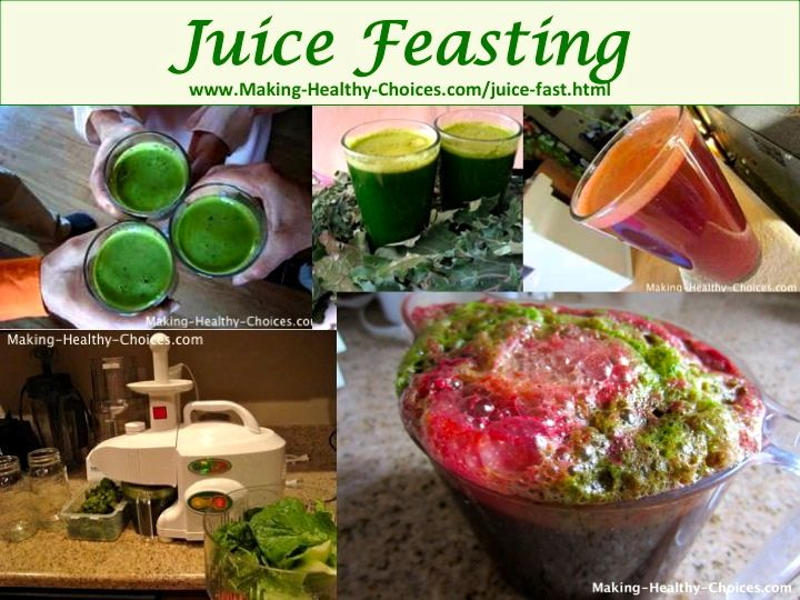 Juice Fast - Juice Feasting